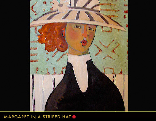 Margaret In A Striped Hat